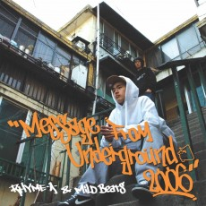 RHYME-A- & Mild Beats - Message From Underground 2006